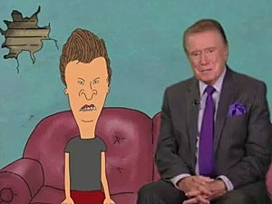 Regis and Butthead